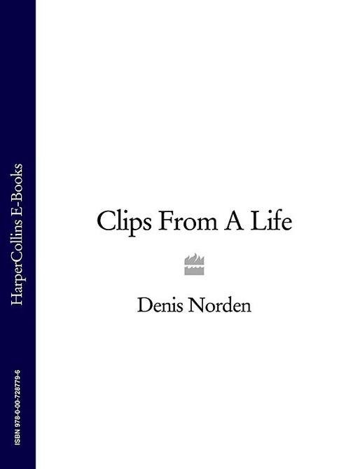 Clips From A Life