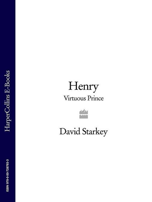 Henry: Virtuous Prince
