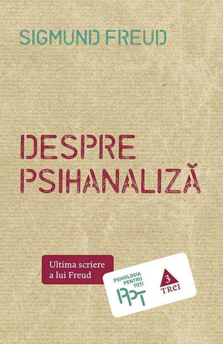 Despre psihanaliz?. Ultima scriere a lui Freud