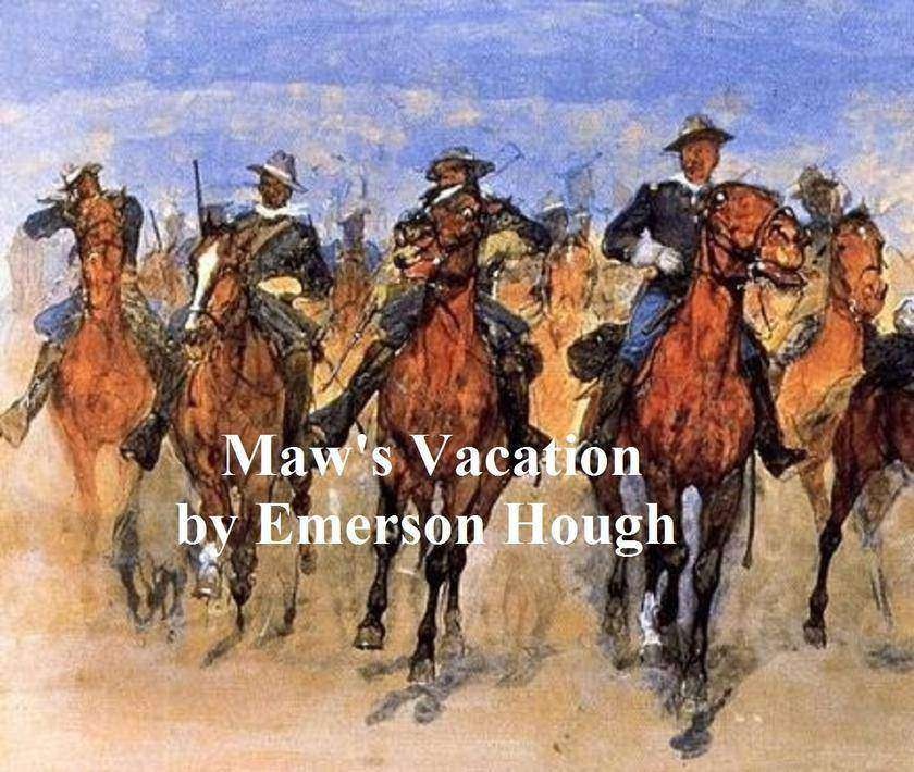 Maw's Vacation, The Story of a Human Being in the Yellowstone