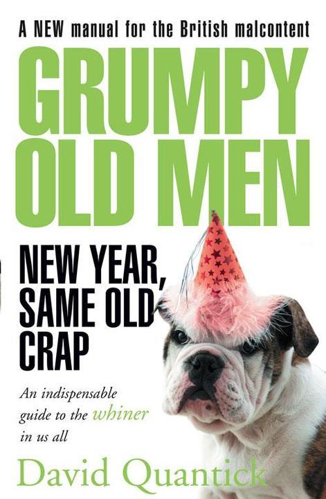 Grumpy Old Men: New Year, Same Old Crap