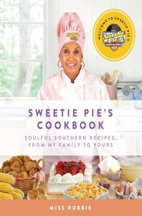Sweetie Pie's Cookbook