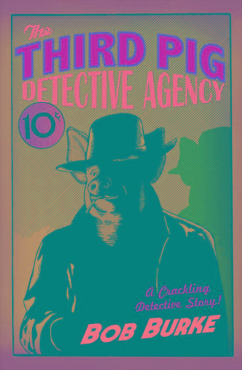 The Third Pig Detective Agency (Third Pig Detective Agency, Book 1)