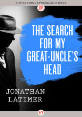The Search for My Great-Uncle's Head