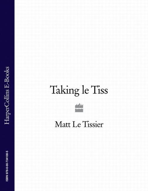 Taking le Tiss