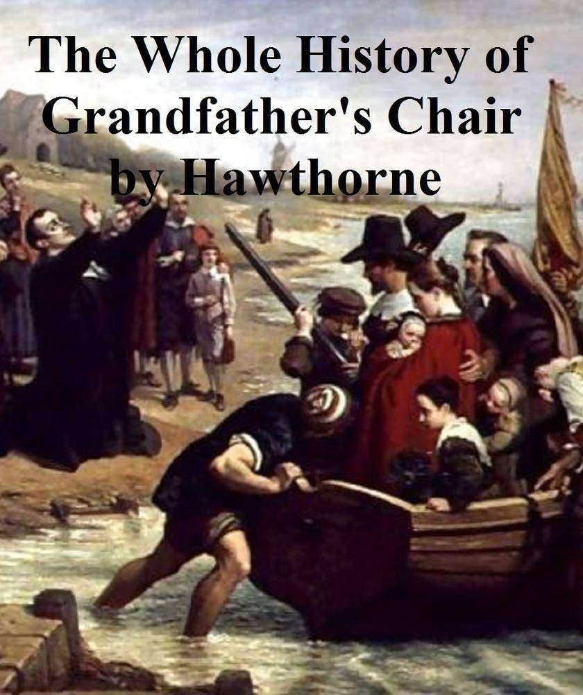The Whole History of My Grandfather's Chair