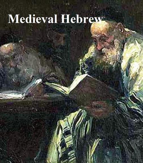 Medieval Hebrew: The Midrash, the Kabbalah