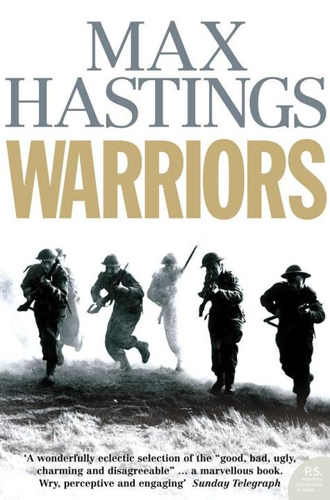 Warriors: Extraordinary Tales from the Battlefield