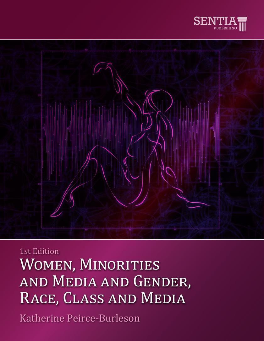 Women, Minorities, Media and the 21st Century