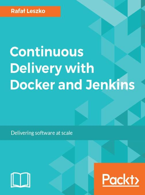 Continuous Delivery with Docker and Jenkins