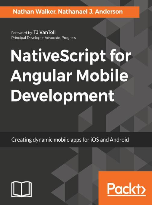 NativeScript for Angular Mobile Development