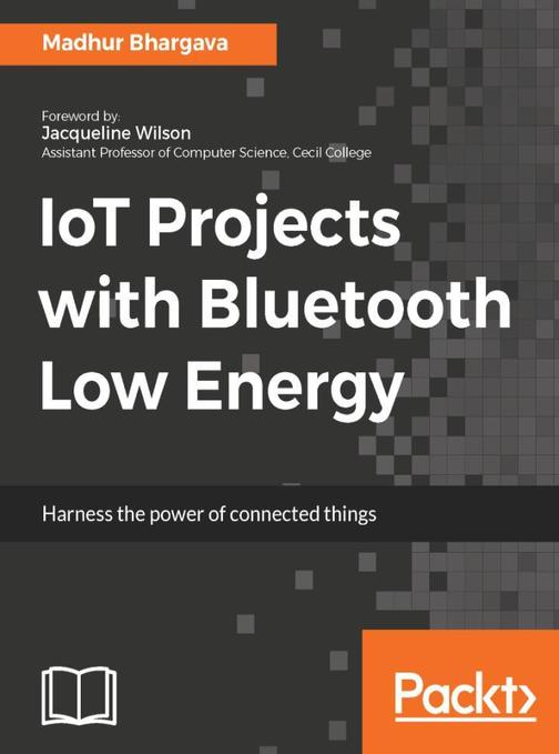 IoT Projects with Bluetooth Low Energy
