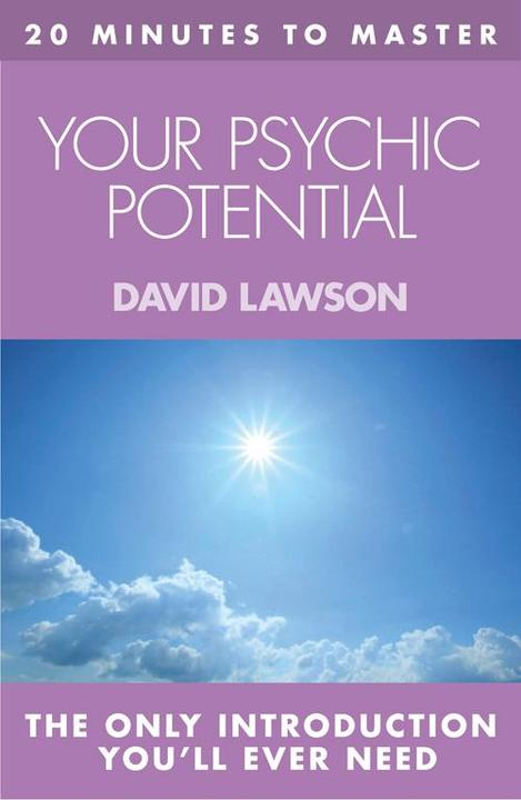 20 MINUTES TO MASTER … YOUR PSYCHIC POTENTIAL