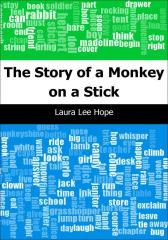 The Story of a Monkey on a Stick