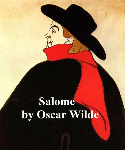 Salome: a short biblical play, in the original French