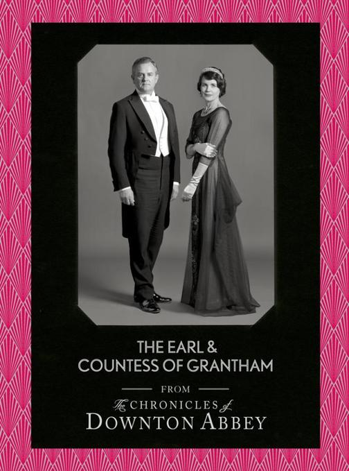 The Earl and Countess of Grantham (Downton Abbey Shorts, Book 3)