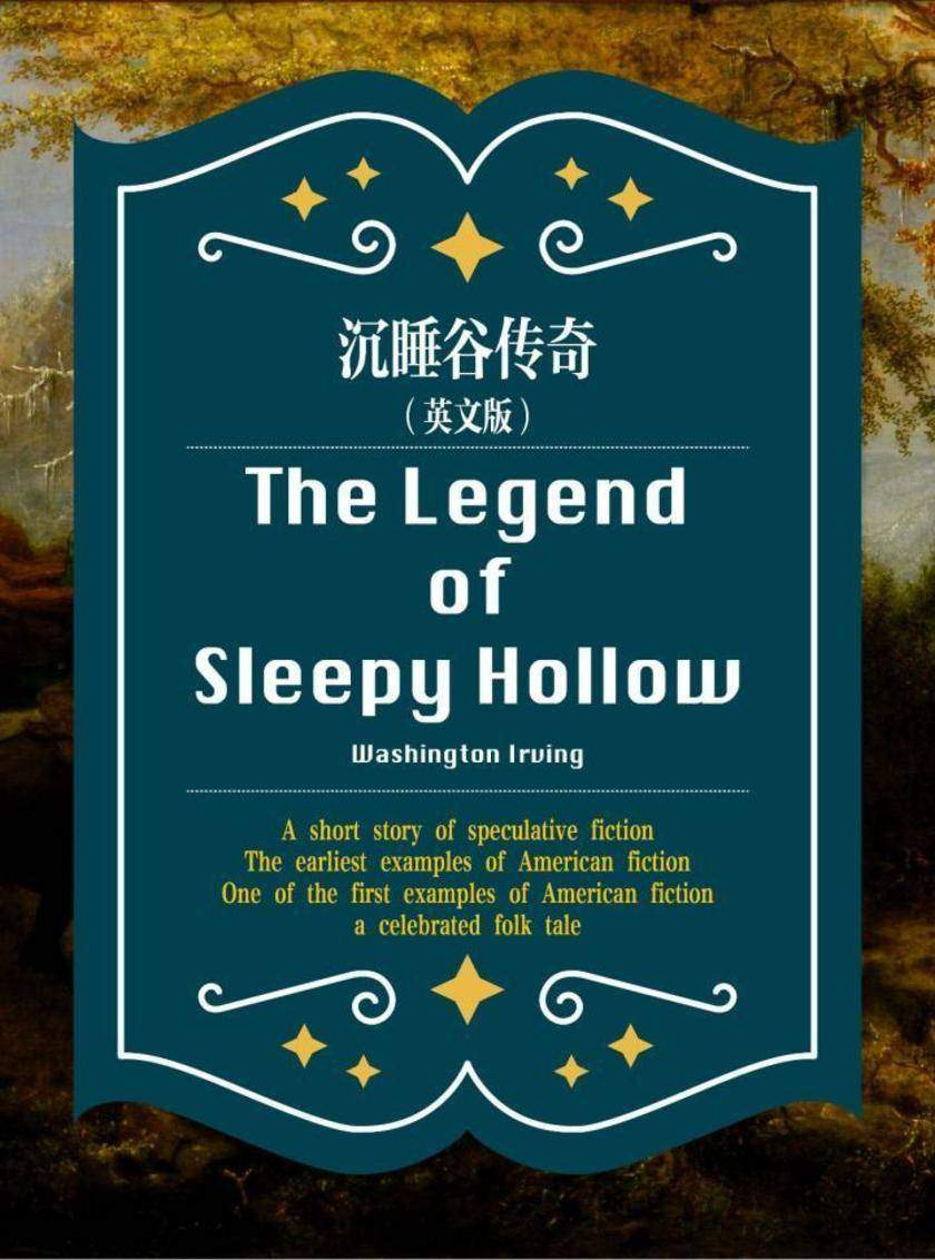 The Legend of Sleepy Hollow 沉睡谷传奇(英文版)