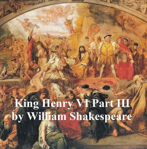 Henry VI Part 3, with line numbers