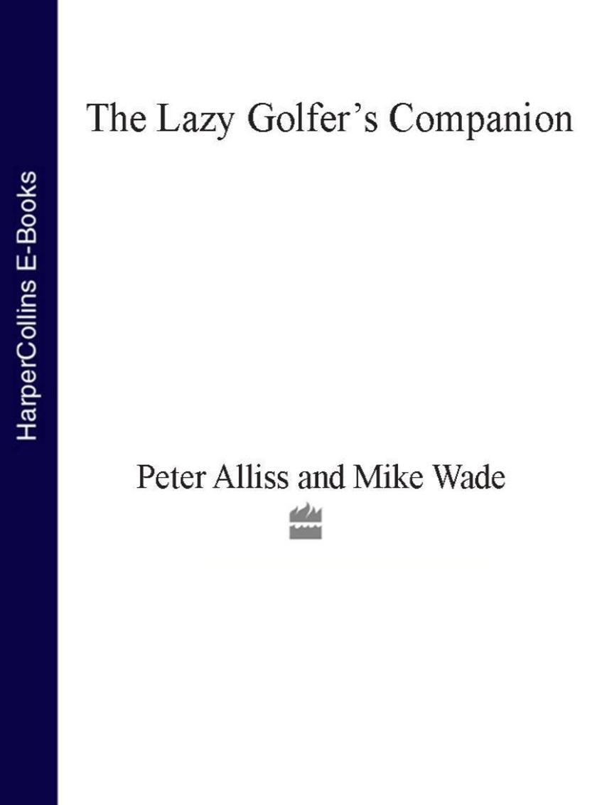 The Lazy Golfer's Companion