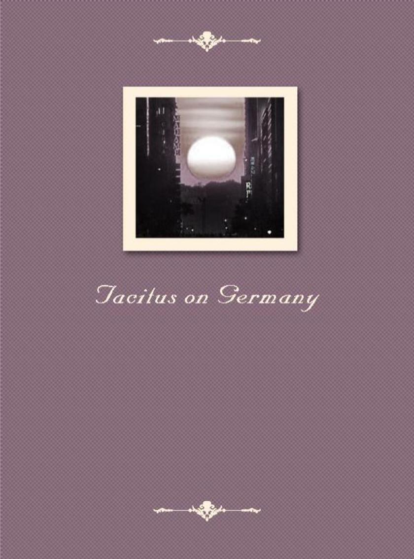 Tacitus on Germany