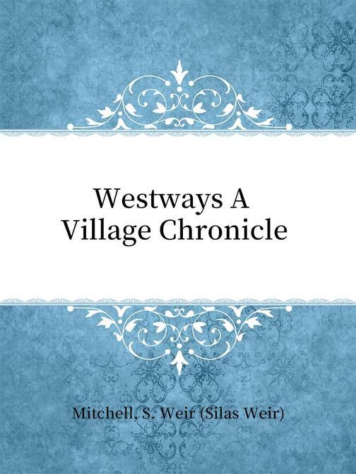 Westways A Village Chronicle