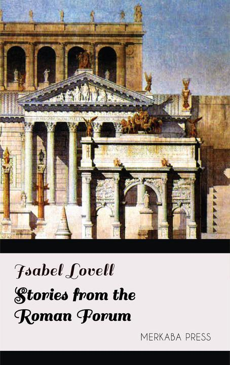 Stories from the Roman Forum