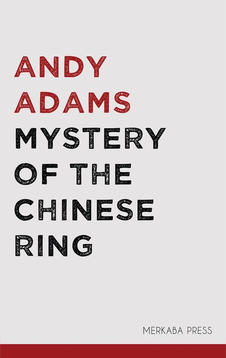 Mystery of the Chinese Ring
