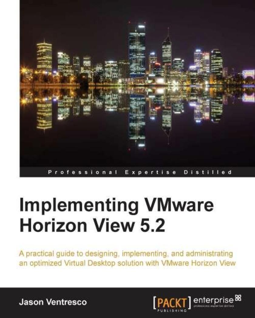 Implementing VMware Horizon View 5.2