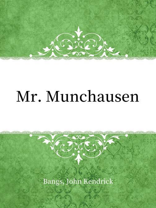 Mr. Munchausen