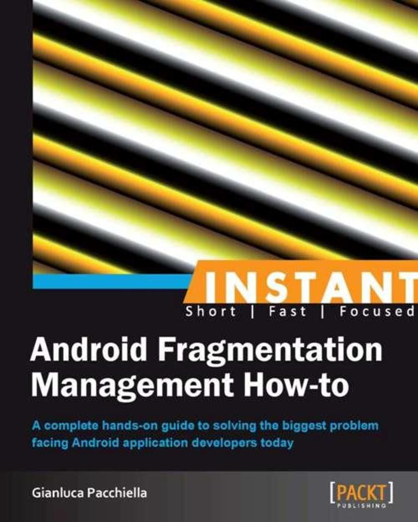 Instant Android Fragmentation Management How-to