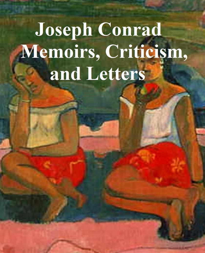 Memoirs, Criticism, and Letters