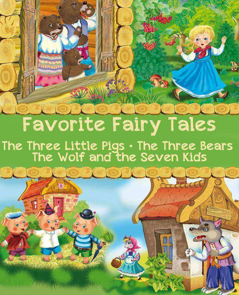 Favorite Fairy Tales (The Three Little Pigs, The Three Bears, The Wolf and the S