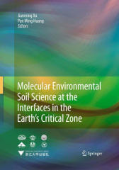 Molecular Environmental Soil Science at the Interfaces in the Earth's Critical Z