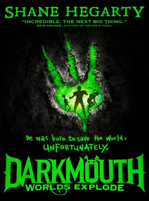 Worlds Explode (Darkmouth, Book 2)