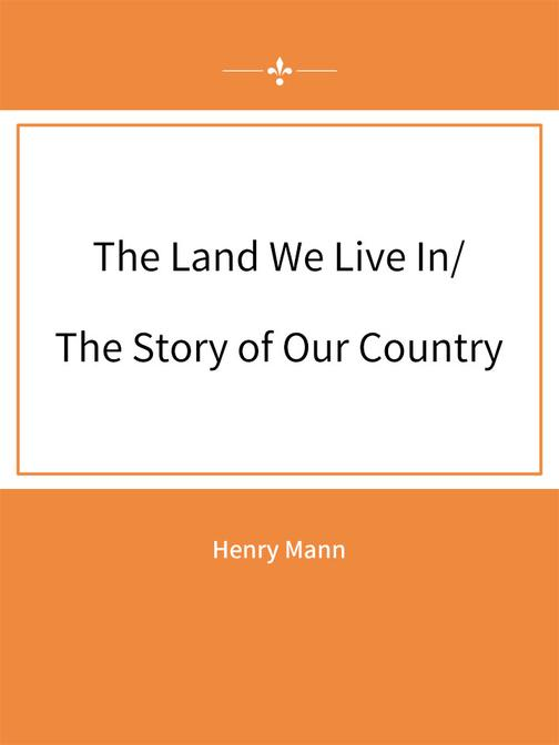 The Land We Live In The Story of Our Country