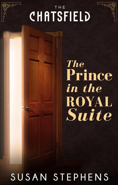 The Prince in the Royal Suite (A Chatsfield Short Story, Book 5)