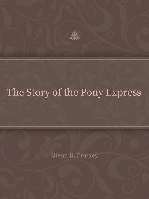 The Story of the Pony Express