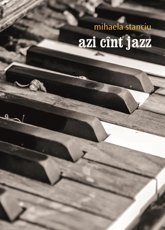 Azi cant jazz