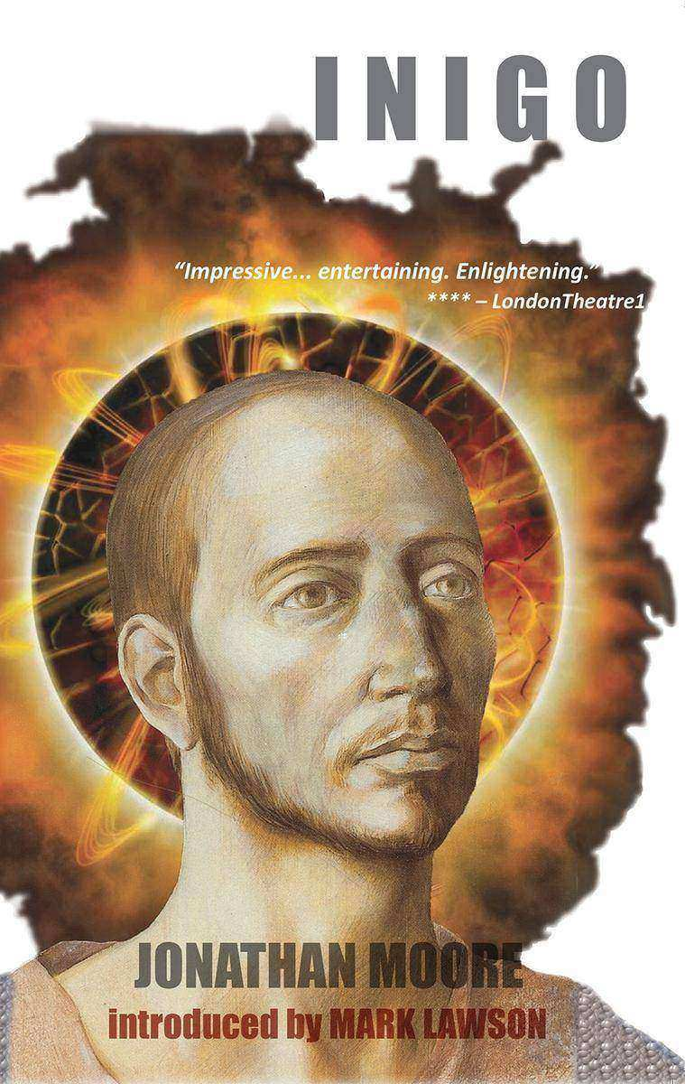 Inigo: a play about Ignatius of Loyola