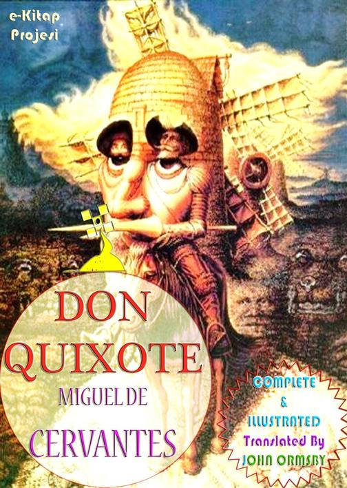 Don Quixote: [Complete & Illustrated]