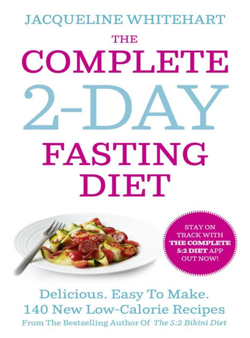 The Complete 2-Day Fasting Diet