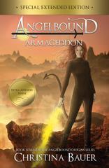 Armageddon Special Edition: Angelbound Origins Series Book 7