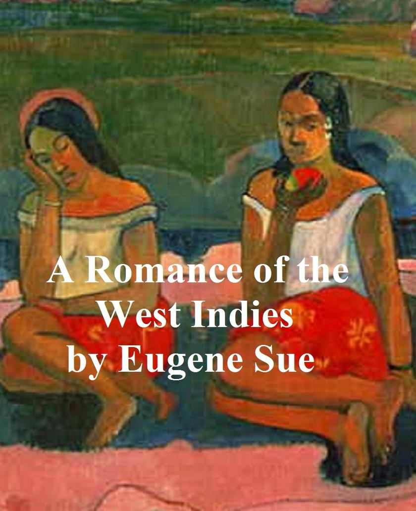 A Romance of the West Indies