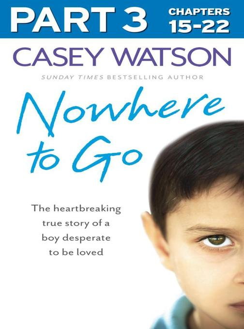 Nowhere to Go: Part 3 of 3