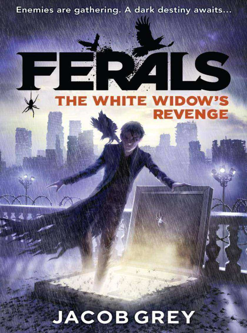 The White Widow's Revenge (Ferals, Book 3)