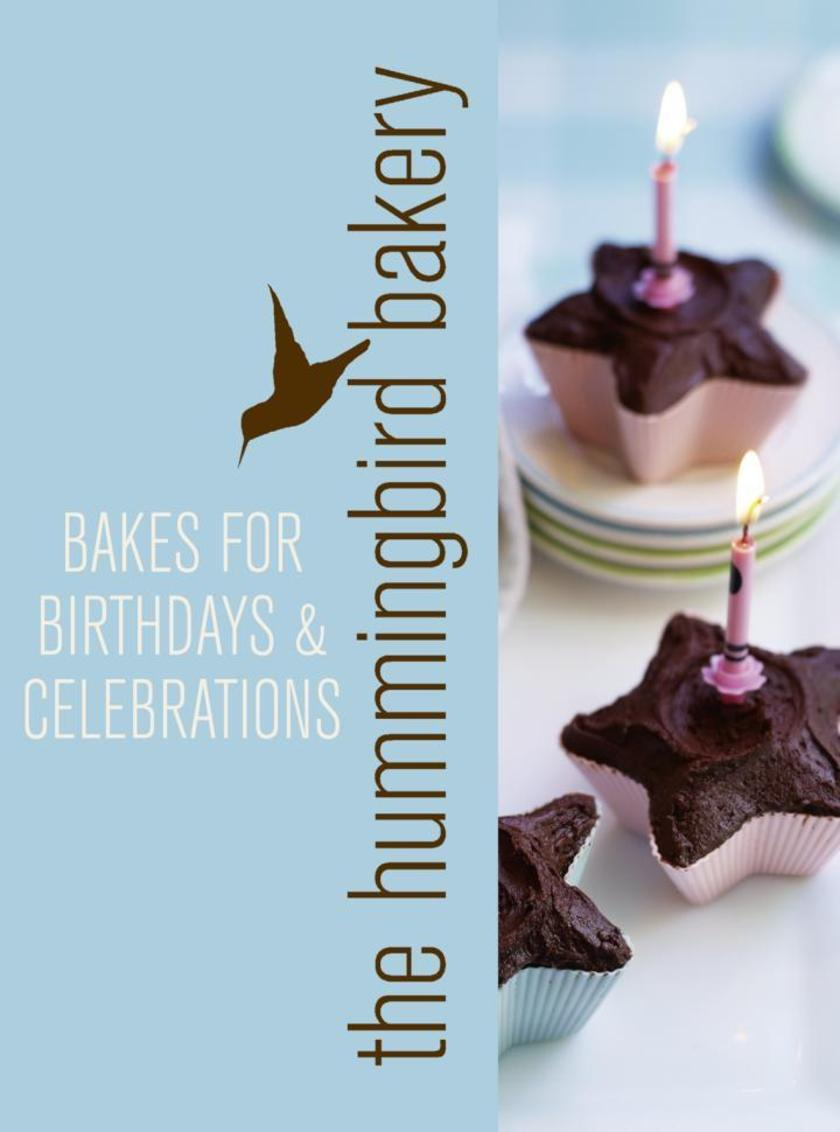 Hummingbird Bakery Bakes for Birthdays and Celebrations