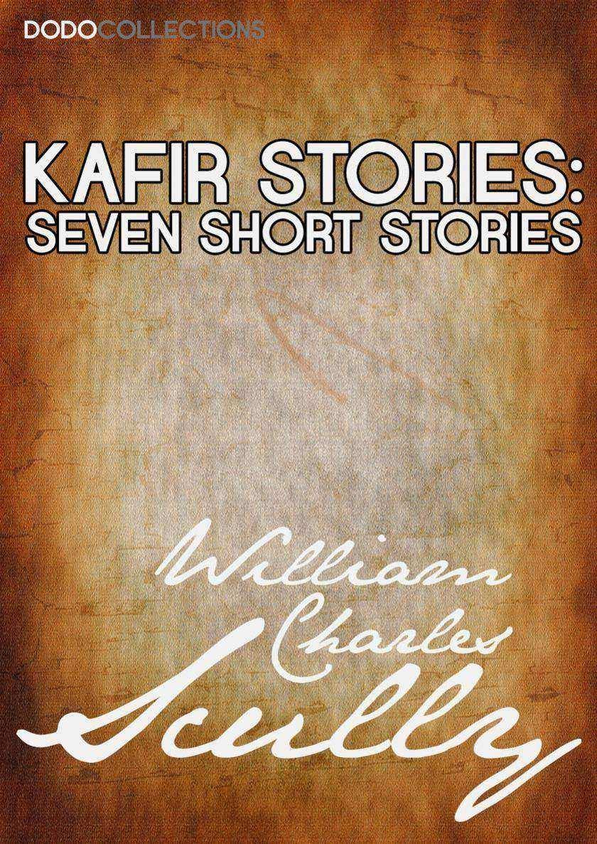 Kafir Stories: Seven Short Stories