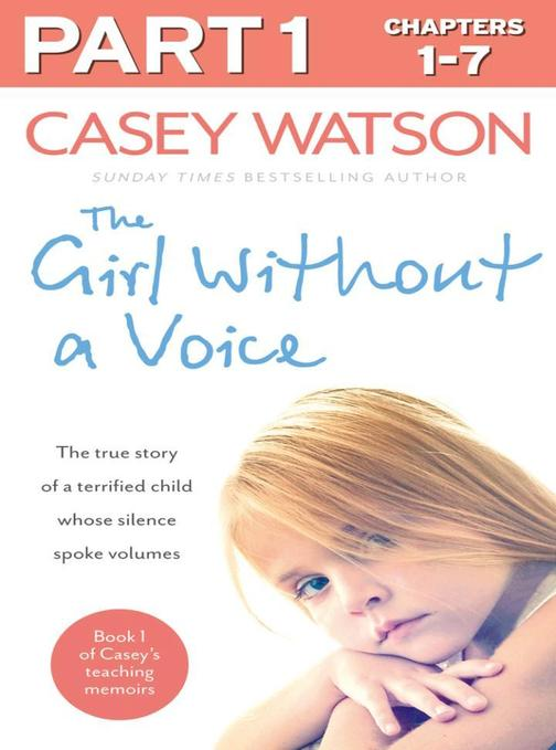 The Girl Without a Voice: Part 1 of 3