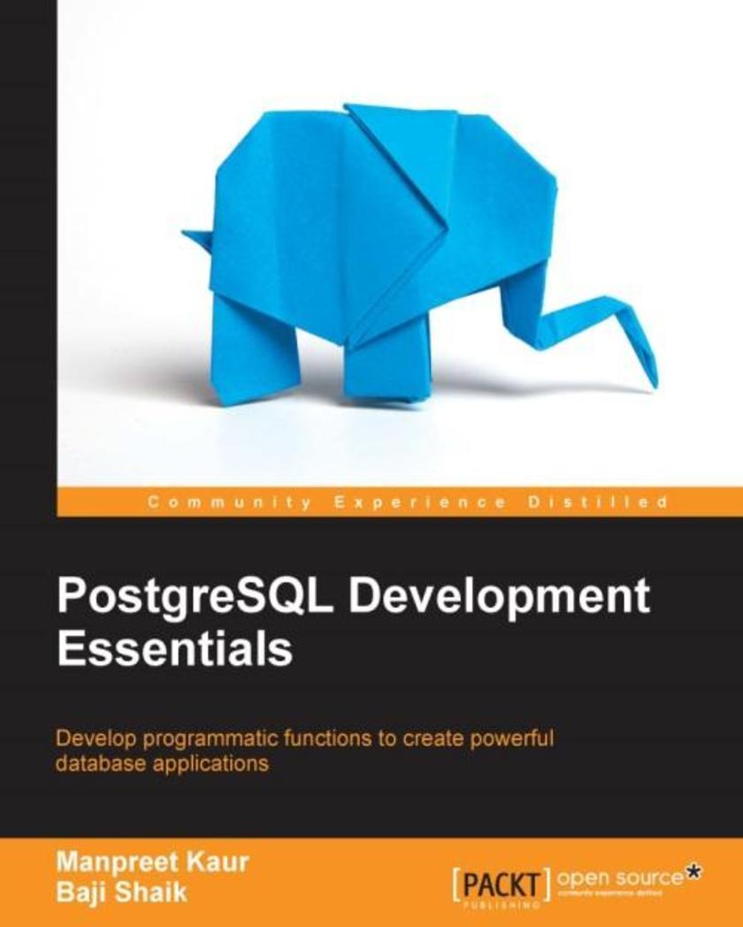 PostgreSQL Development Essentials