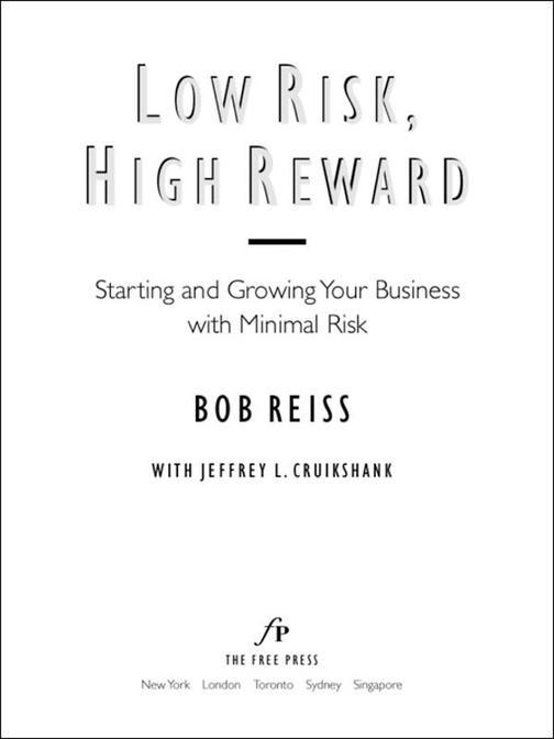 Low Risk, High Reward